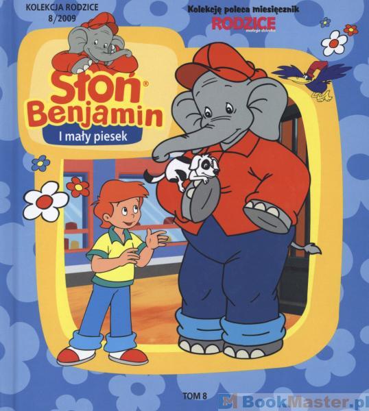 Slon Benjamin Tom 8 Slon Benjamin I Maly Piesek Ksiegarnia